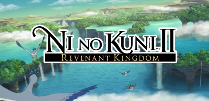 Ni No Kuni II: Revenant Kingdom - Review