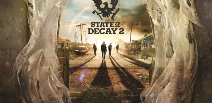 State of Decay 2 Announces Start of Zombie Apocalypse