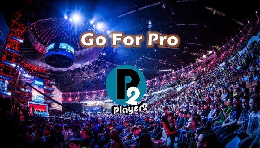 Go For Pro - IEM, Esports Open and PubG