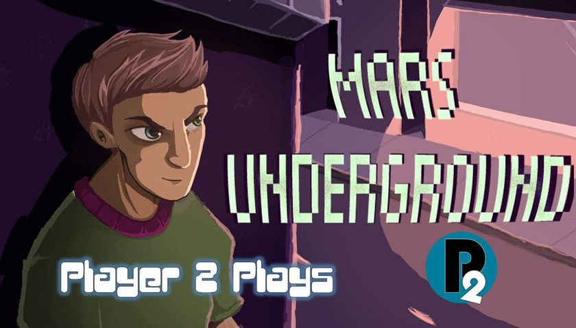 Mars Underground - Player 2 Plays