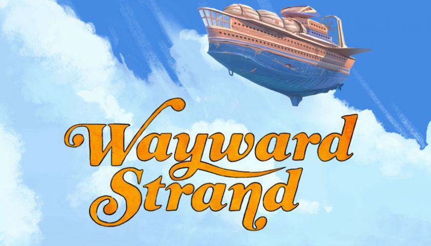 Wayward Strand Featured