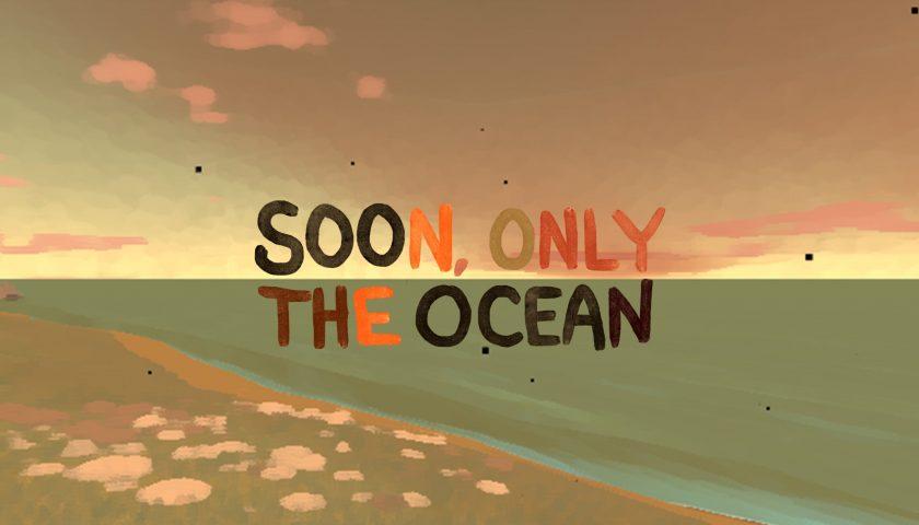 Indie Boost - Soon Only the Ocean