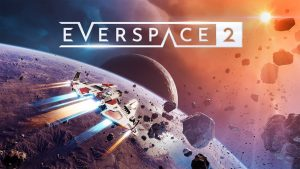 Player 2 Plays – Everspace 2:  Early Access