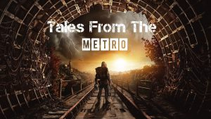 Tales from the Metro: Metro 2033 – Part 6