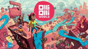 OlliOlli World – Bringing The Tricks to the Third Dimension