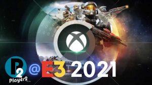 Xbox & Bethesda Showcase Discussion – P2 @ E3 2021