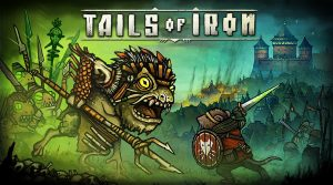 Tails of Iron Story Trailer Hits E3