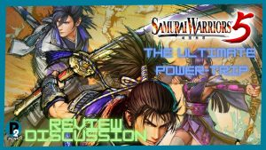 Samurai Warriors 5: The Ultimate Power-Trip – Patched Reviews