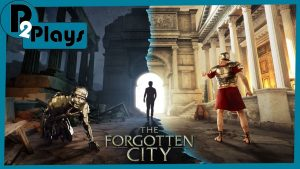 P2 Plays – The Forgotten City