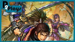 P2 Plays – Samurai Warriors 5