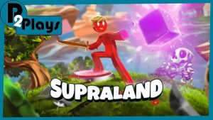 P2 Plays – Supraland