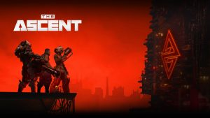 The Ascent – A Mountain Too Great